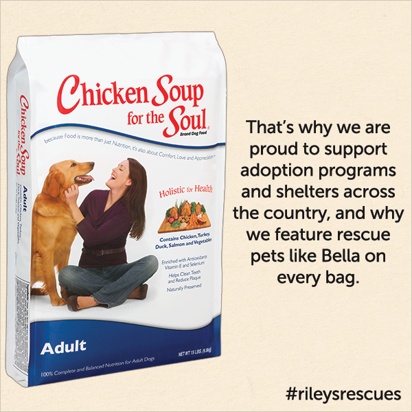 That's why we are proud to support adoption programs and shelters across the country, and why we feature rescue pet like Bella on every bag