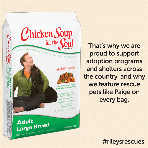 That's why we are proud to support adoption programs and shelters across the country, and why we feature rescue pet like Paige on every bag