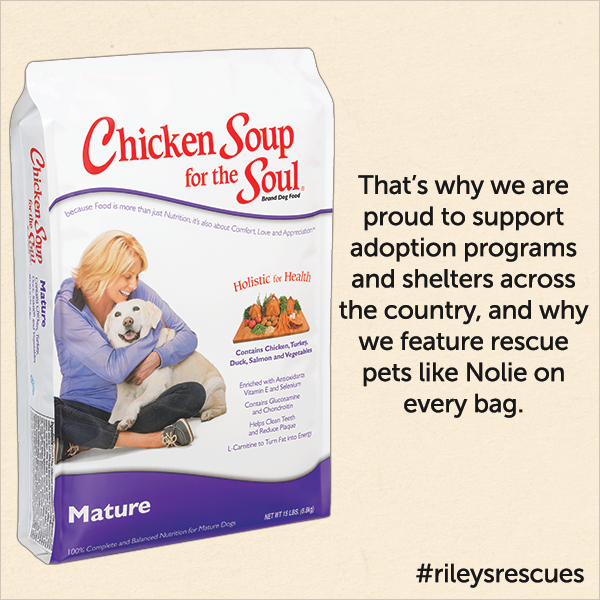 That's why we are proud to support adoption programs and shelters across the country, and why we feature rescue pet like Nolie on every bag