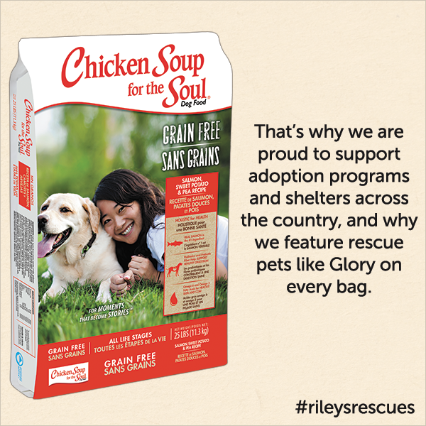 That's why we are proud to support adoption programs and shelters across the country, and why we feature rescue pet like Glory on every bag