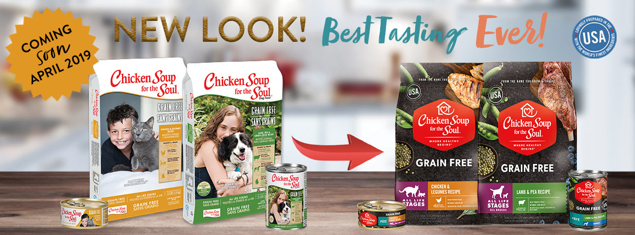 [banner image: Chicken Soup for the Soul Grain Free Pet Food: New Look Coming Soon]